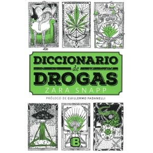 Portada del Diccionario de drogas, de Zara Snapp. Publicado por Ediciones B.
