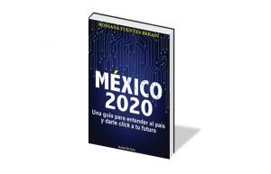 México 2020 es editado por Temas de hoy, de editorial Planeta.